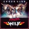 Crazy Lixx – Forever Wild