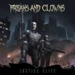 Freaks & Clowns – Justice Elite