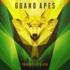 GUANO APES – Proud Like A God XX