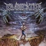 Eradicator – Influence Denied