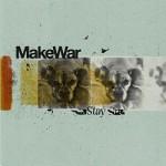 Make War - Stay