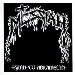 MESSIAH – Hymn To Abramelin + Extreme Cold Weather