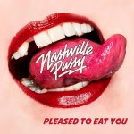 Nashvillle Pussy - Pleased To Eat You