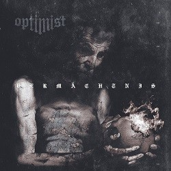 Optimist - Vermächtnis
