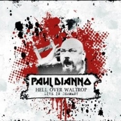 Paul Di'Anno - Hell Over Waltrop – Live In Germany
