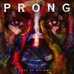 Prong - Age Of Defiance EP
