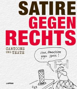 Satire Gegen Rechts – Cartoons und Texte
