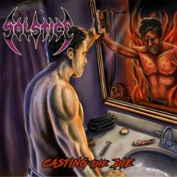 Solstice (US) - Casting The Die