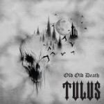 Tulus - Old Old Death