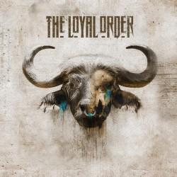THE LOYAL ORDER - The Loyal Order