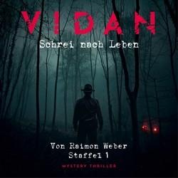 Vidan – Schrei nach Leben (Staffel 1)