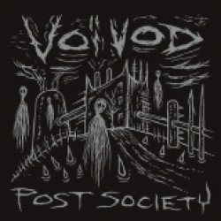 Voivod - Post Society EP