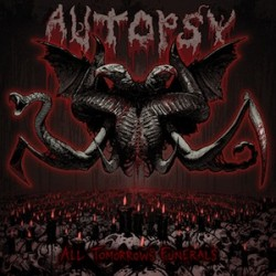 Autopsy - All tomorrow funerals