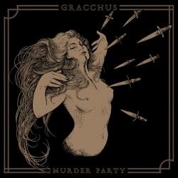 Gracchus - Murder Party