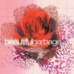GARBAGE - beautifulgarbage (20th Anniversary Deluxe Edition)