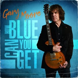 GARY MOORE - How Blue You Can Get