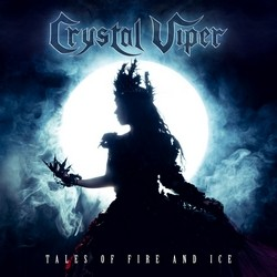 Crystal Viper – Tales of Fire and Ice