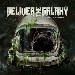 Deliver The Galaxy - The Journey