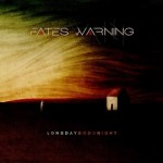 Fates Warning – Long Day Good Night