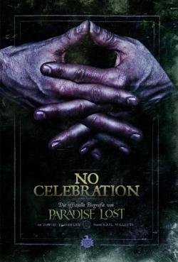 No Celebration - Die offizielle Biografie von Paradise Lost