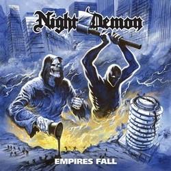 Night Demon – Empires Fall (Single)
