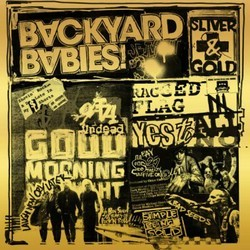 Backyard Babies - Sliver & Gold