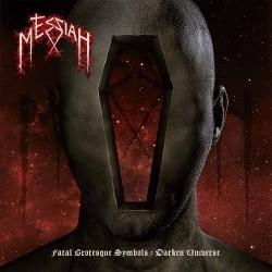 Messiah - Fatal Grotesque Symbols–Darken Universe  EP