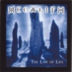 Megalith - The Law of Life
