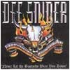 Dee Snider - Never Let The Bastards Wear You Down