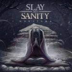 Slay My Sanity - Narayama