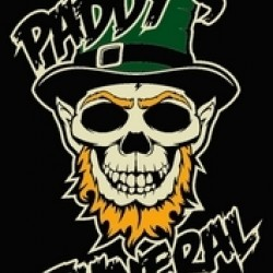 Paddy's Funeral - We don't serve Clowns