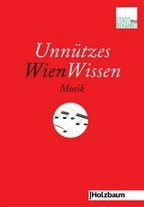 Unnützes Wien Wissen Musik