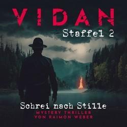 VIDAN – Schrei nach Stille (Staffel 2)